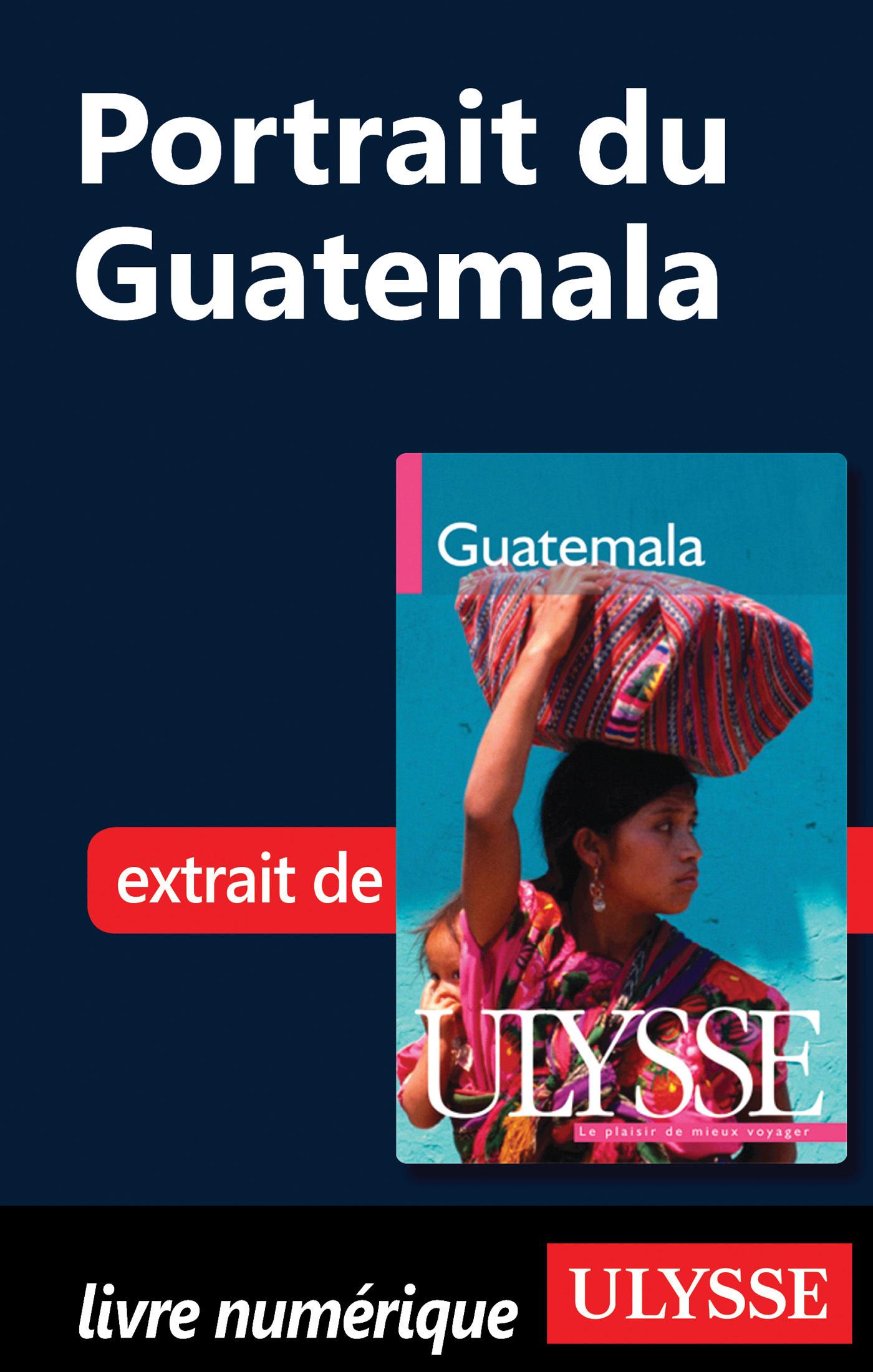 Portrait : Du Guatemala