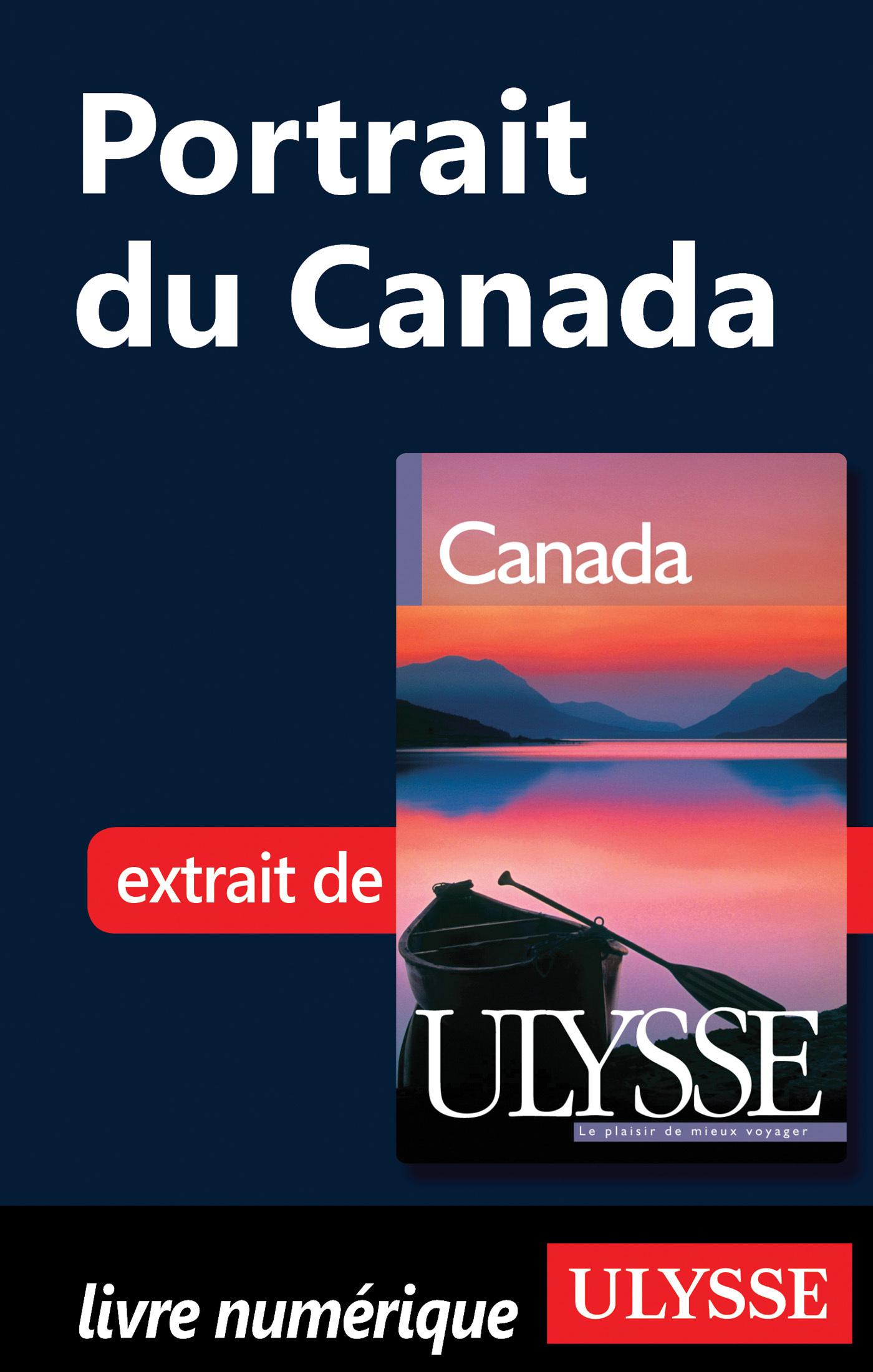 Portrait : Du Canada