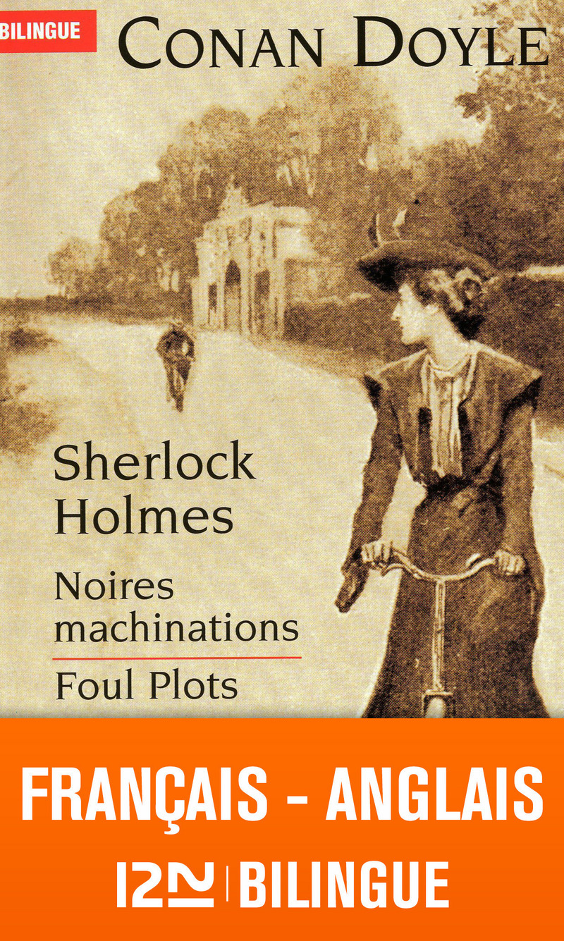 Bilingue français-anglais : Noires machinations - Foul Plots