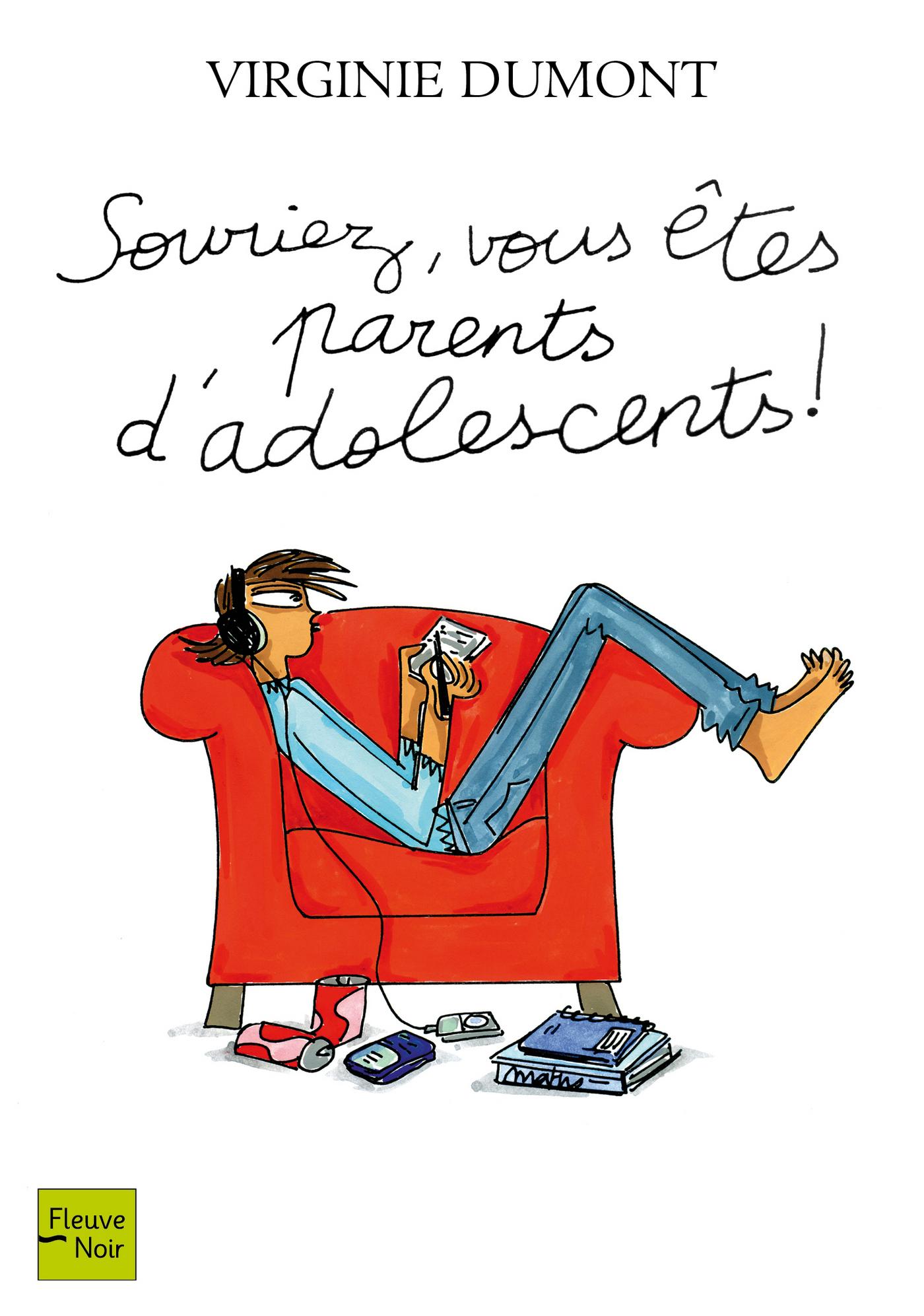 Souriez, vous êtes parents d'adolescents ! (ebook)
