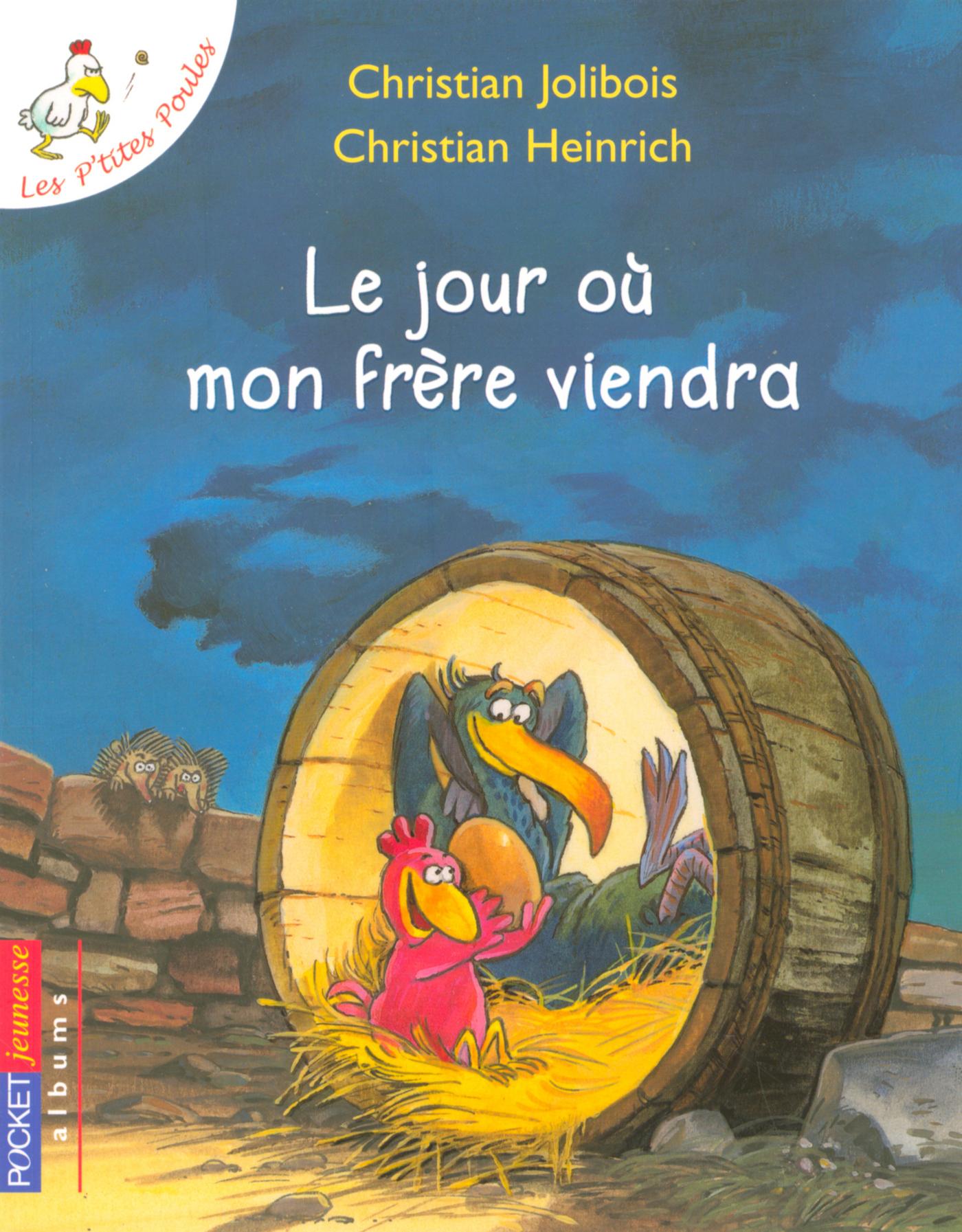 Les P'tites Poules - Le jour où mon frère viendra (ebook)