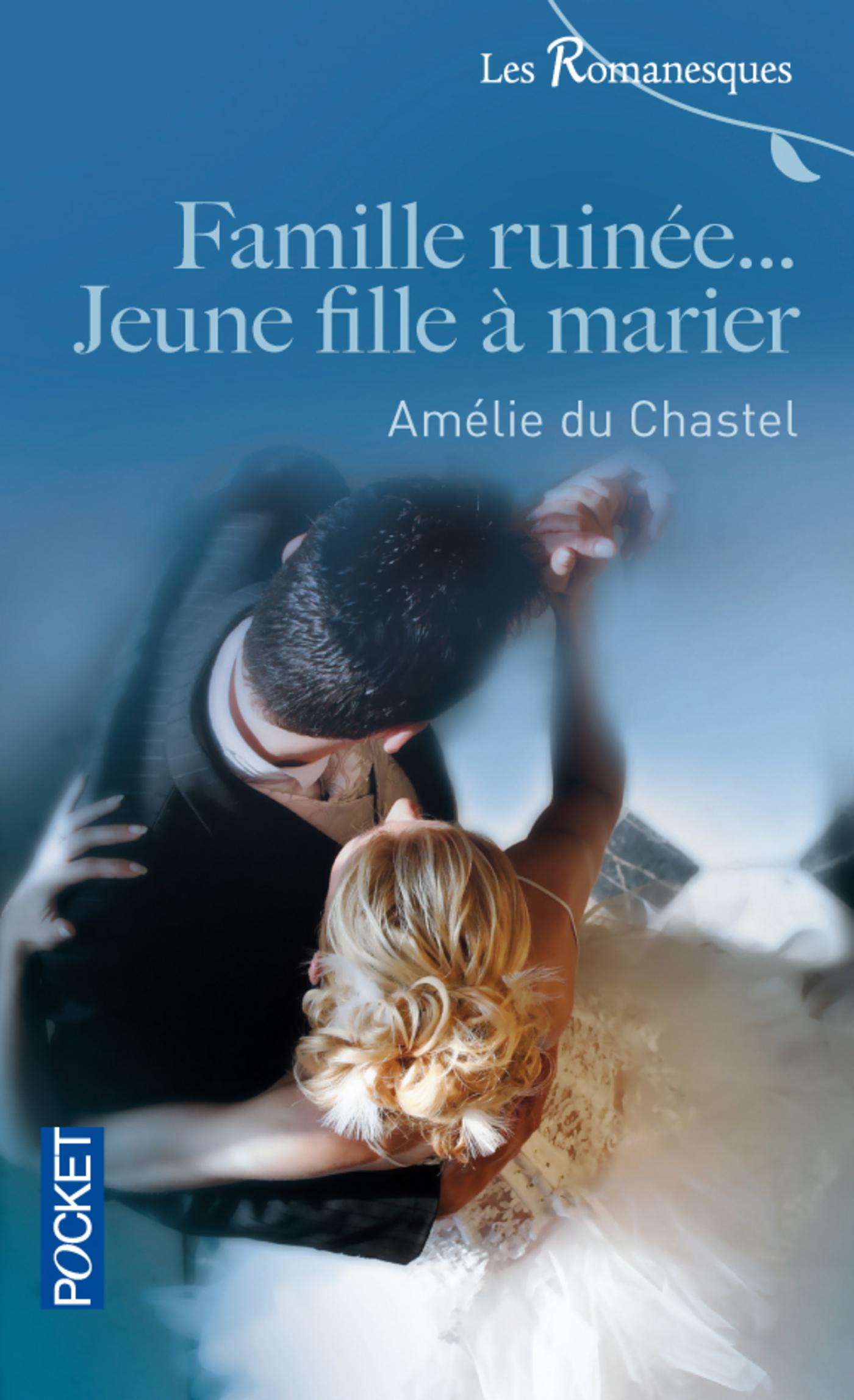 Famille ruinée... Jeune fille à marier (ebook)