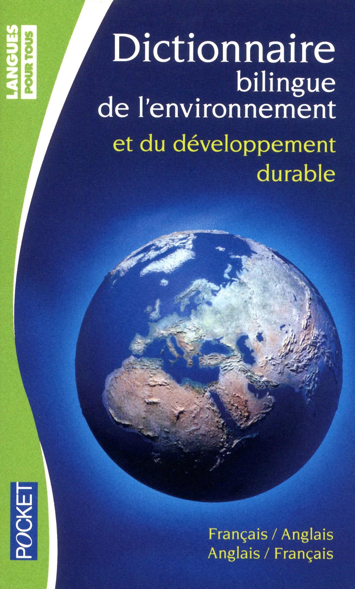 Dictionnaire de l'environnement et du développement durable