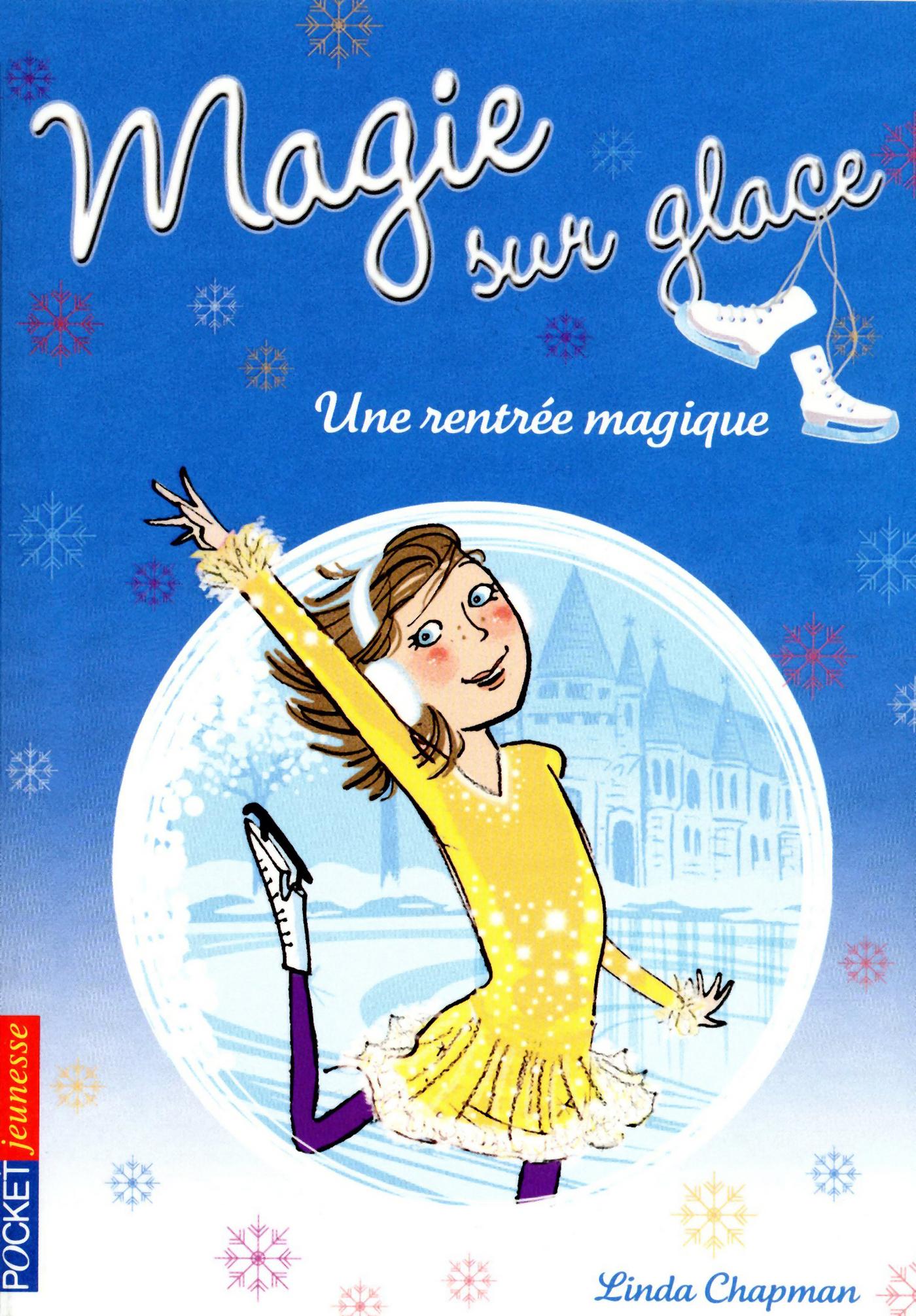 Magie sur glace tome 1