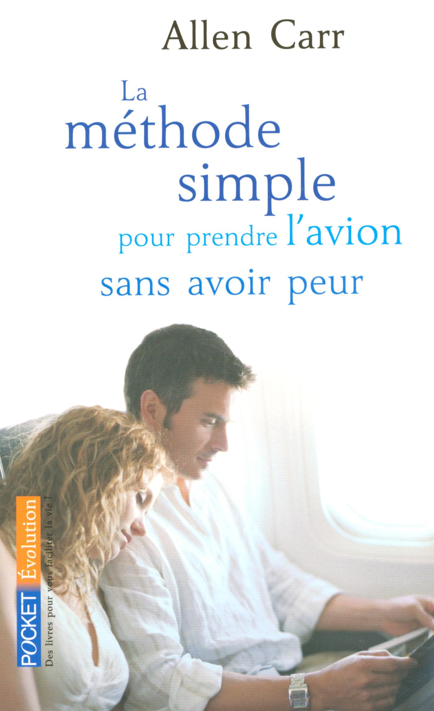 Vignette du livre La méthode simple pour prendre l'avion sans avoir peur
