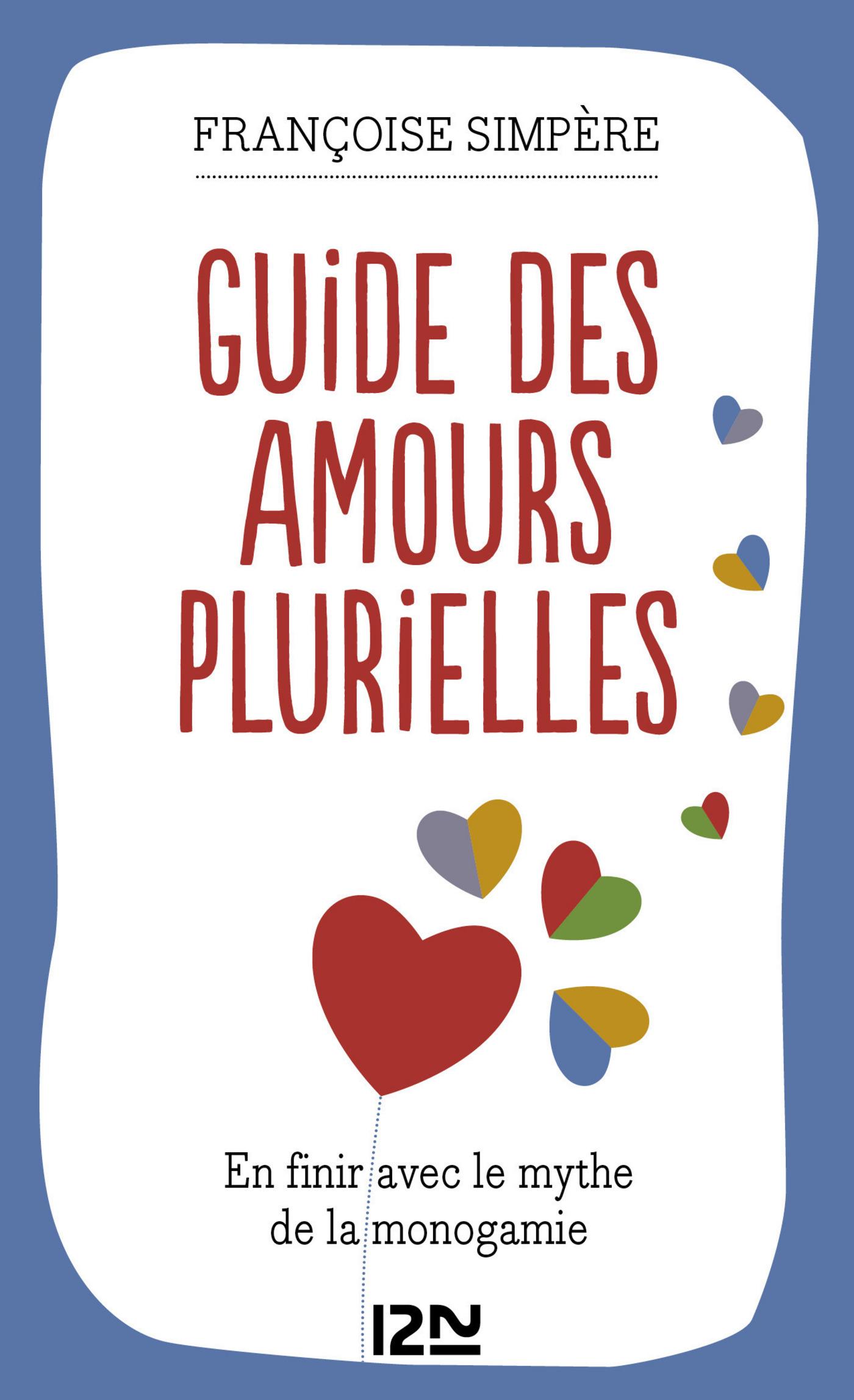 Guide des amours plurielles (ebook)