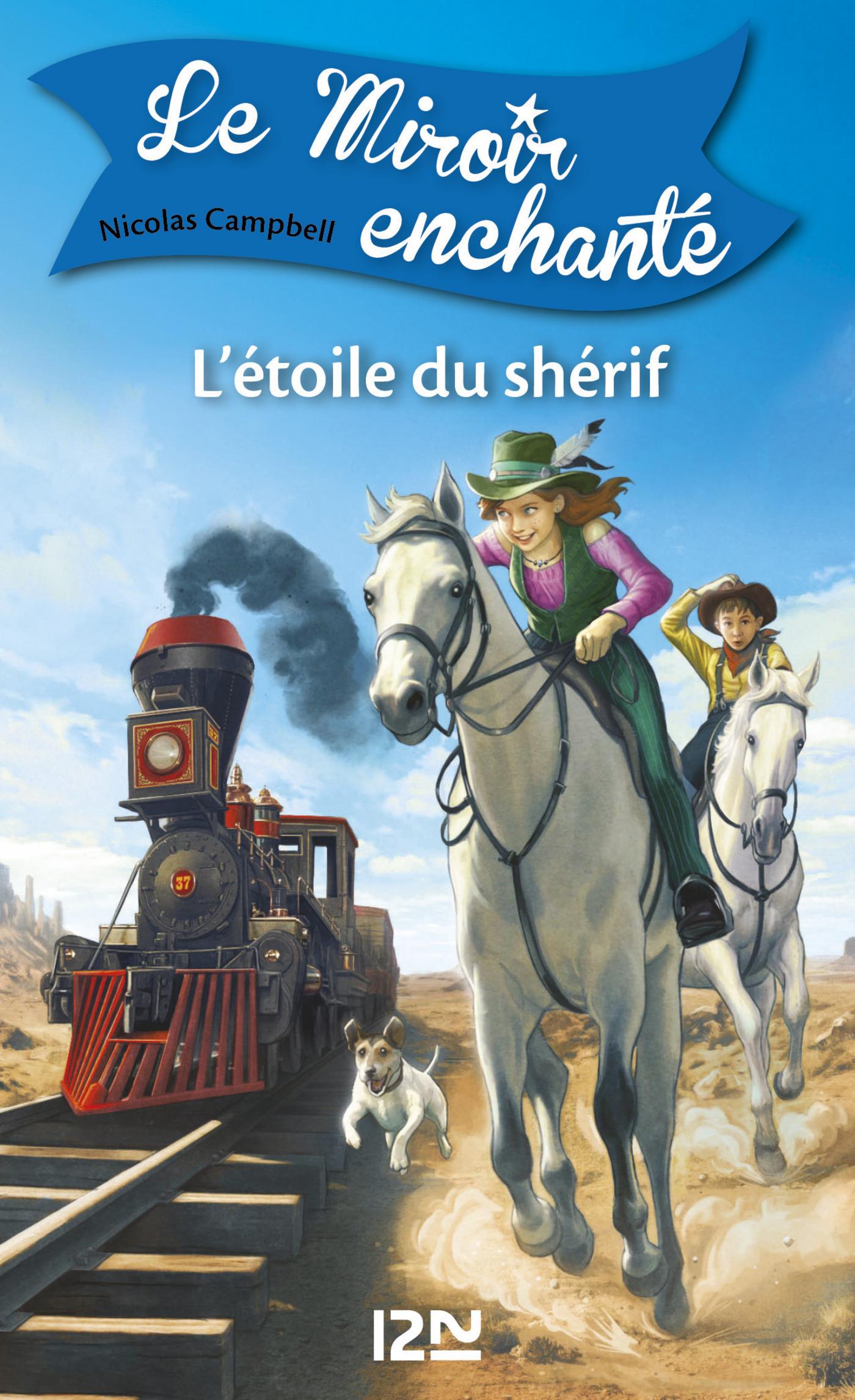 Le miroir enchanté - tome 2 : L'Étoile du shérif (ebook)