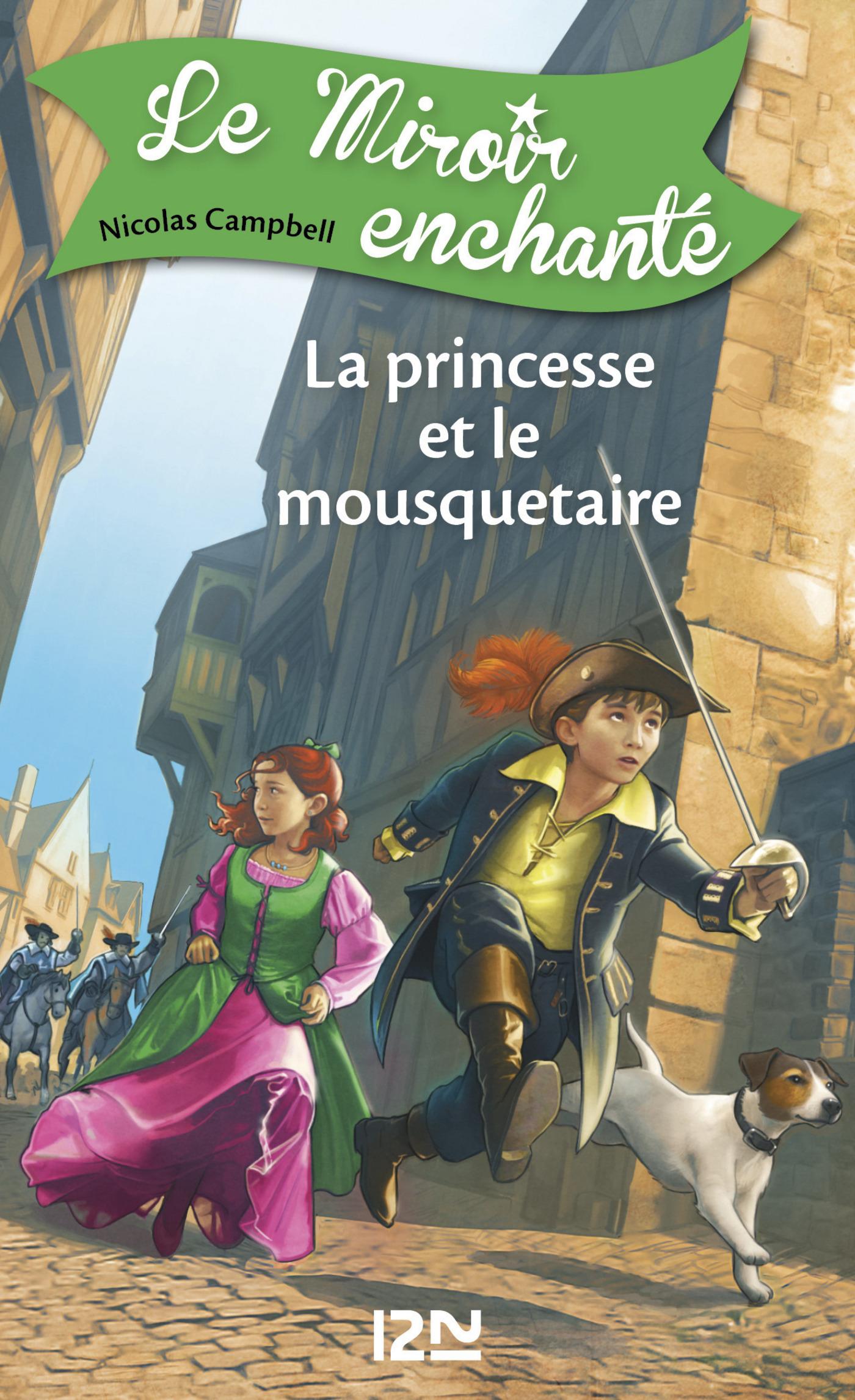 Le miroir enchanté - tome 5 : La princesse et le mousquetaire (ebook)