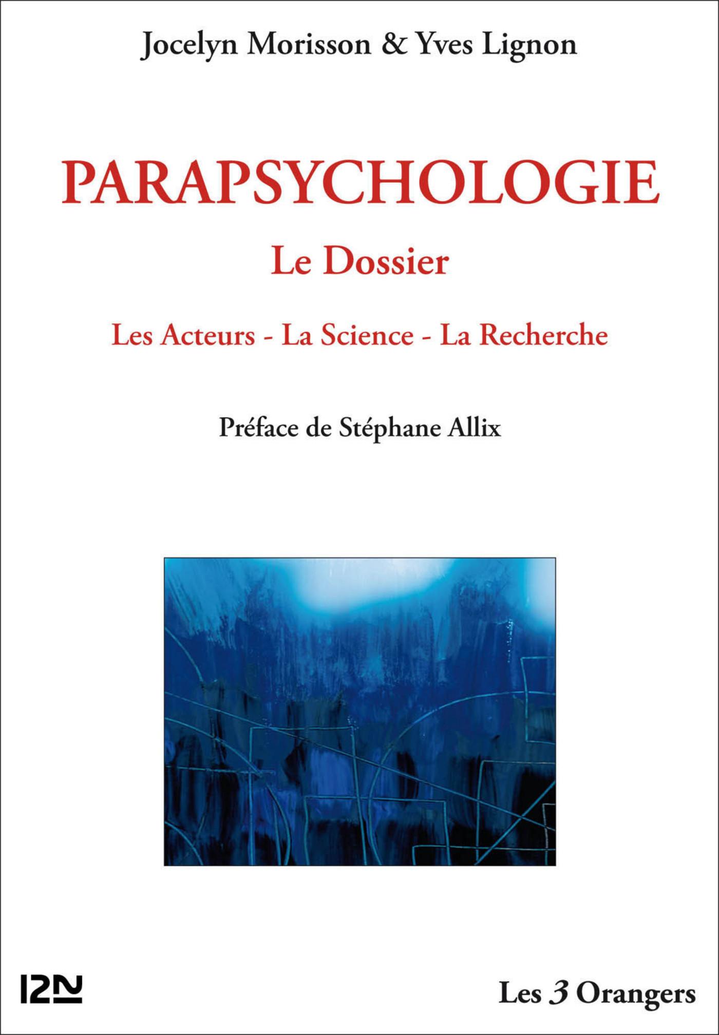 Parapsychologie : le Dossier (ebook)