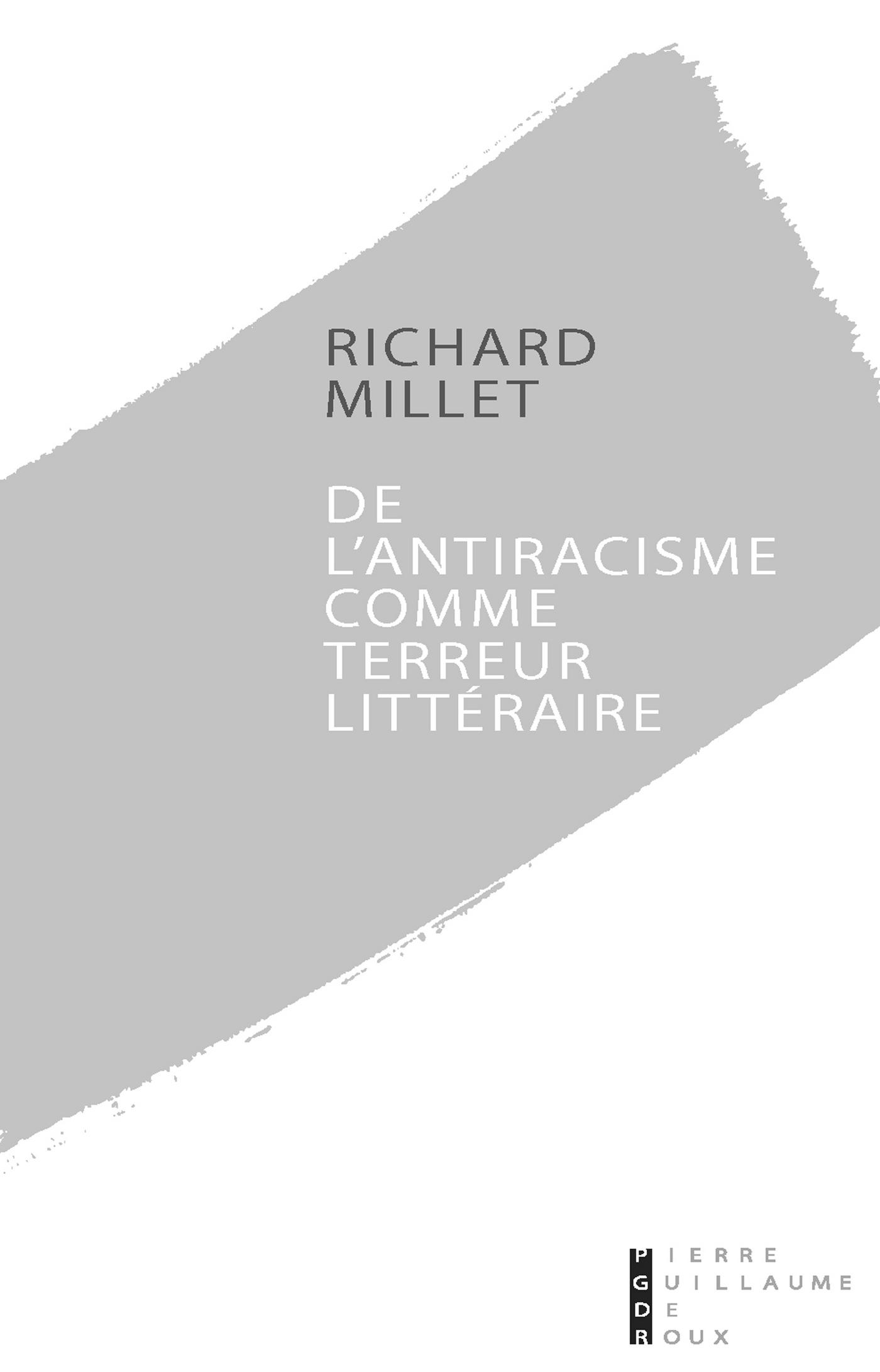 De l'antiracisme comme terreur littéraire (ebook)