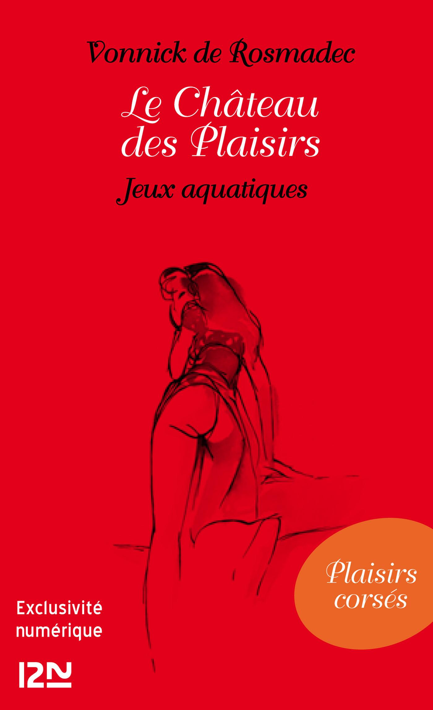 Le Château des Plaisirs - Jeux aquatiques (ebook)