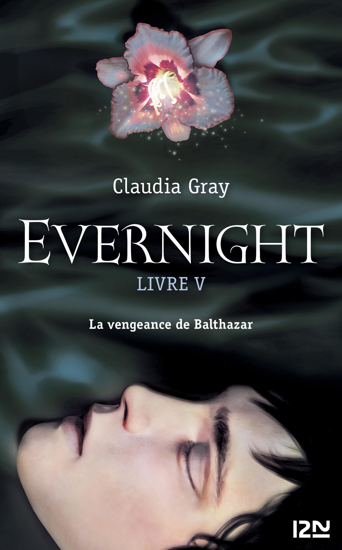 Evernight - tome 5, BALTHAZAR