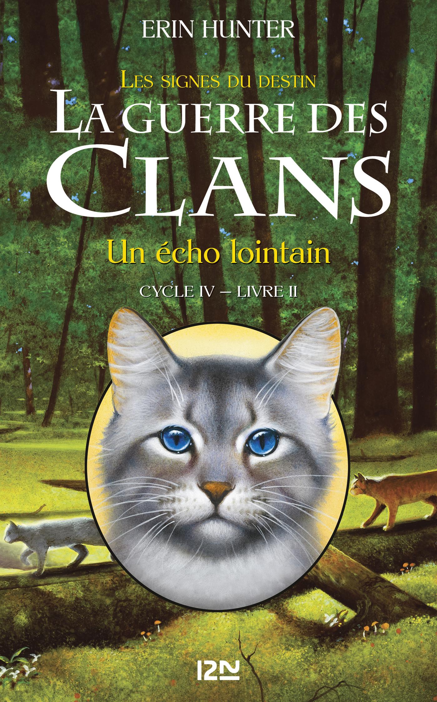 La guerre des Clans IV - tome 2 : Fading Echoes