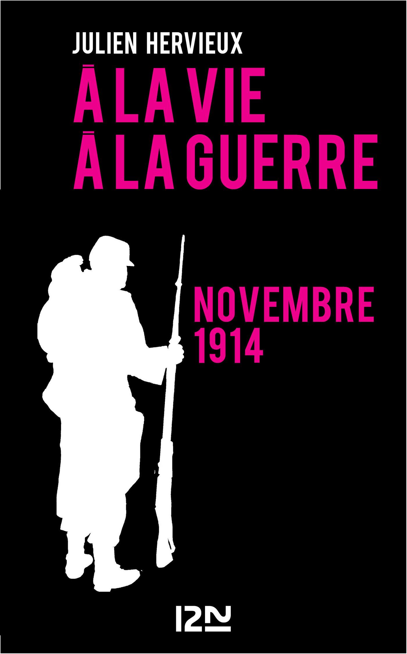 A la vie, à la guerre - novembre 1914 (ebook)