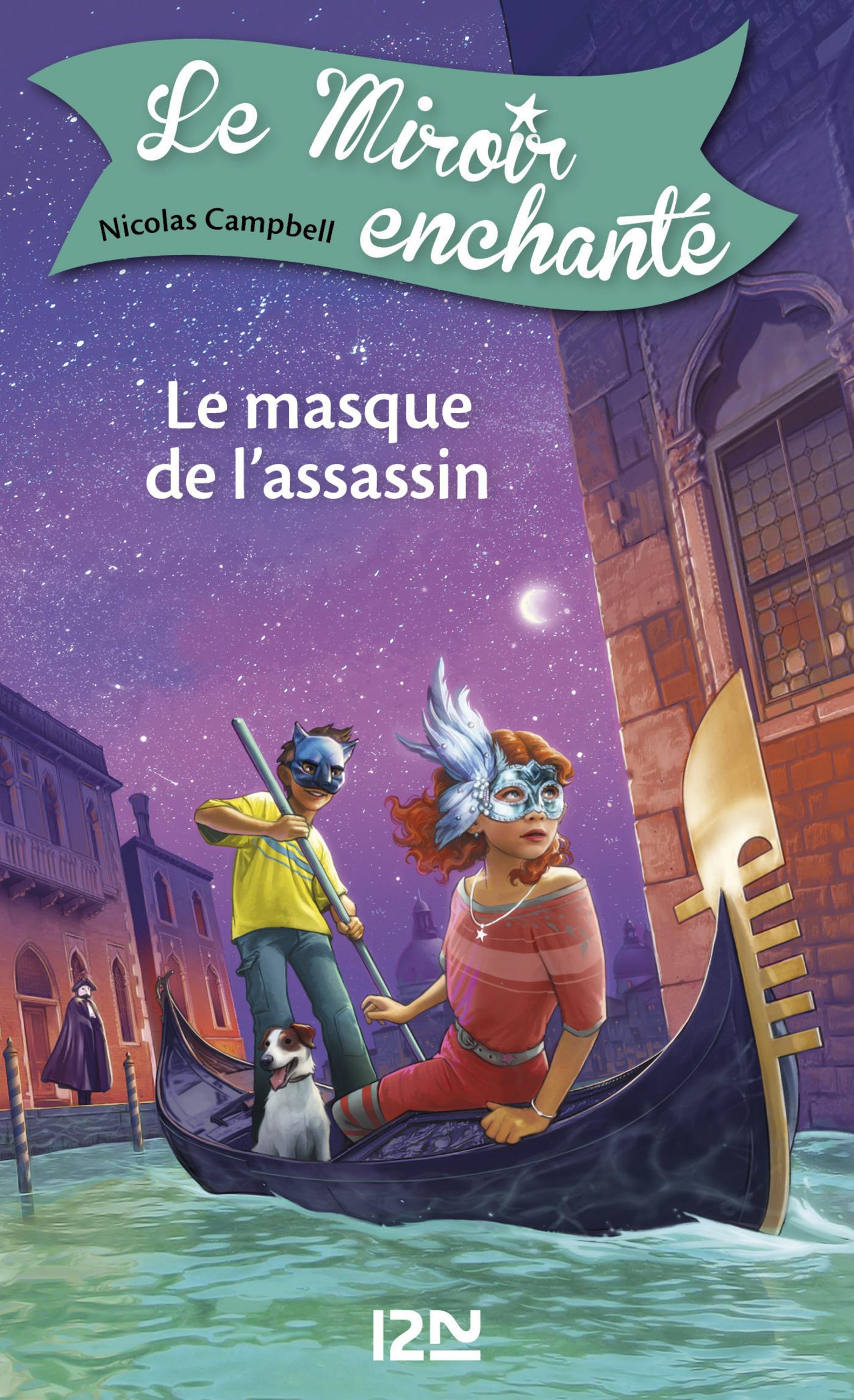 Le miroir enchanté - tome 7 : Le masque de l'assassin (ebook)