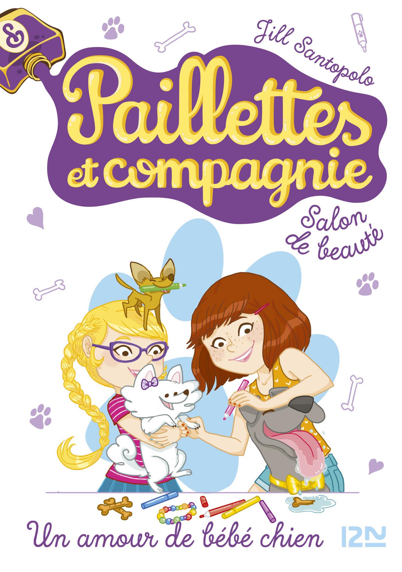 Paillettes et compagnie - tome 2 : Un amour de bébé chien