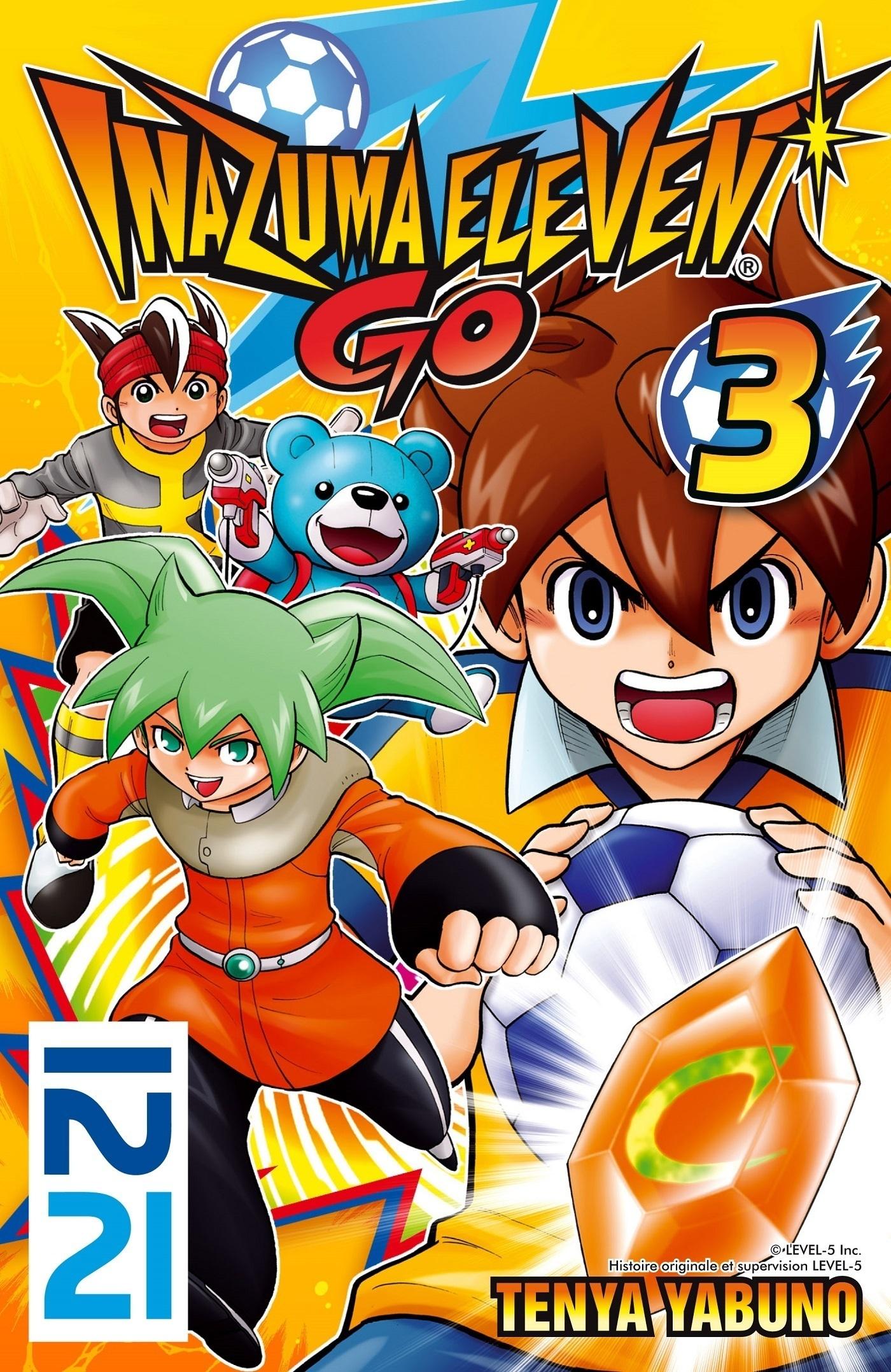 Inazuma Eleven Go! - tome 03