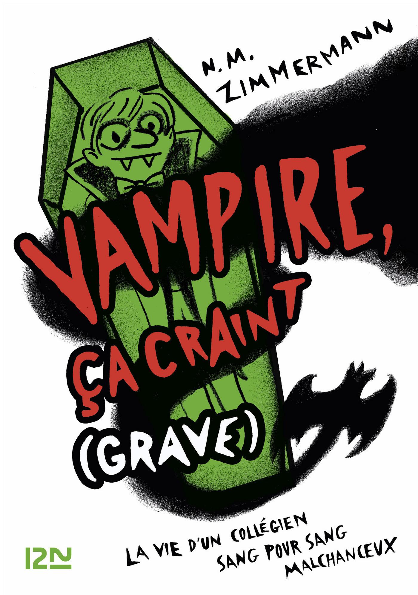 Vampire, ça craint (grave) - tome 1