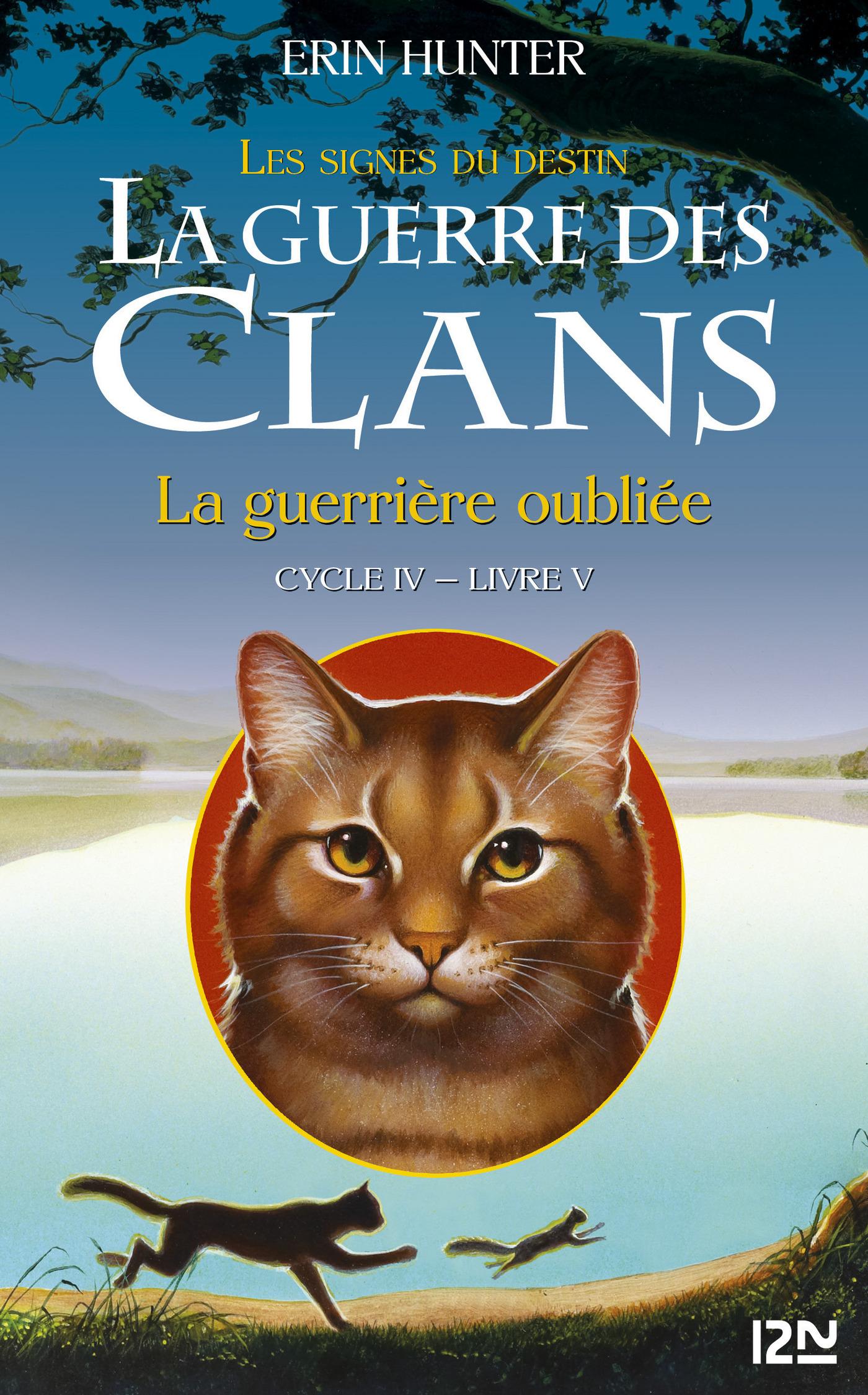 5. La guerre des Clans cycle IV : La guerrière oubliée (ebook)