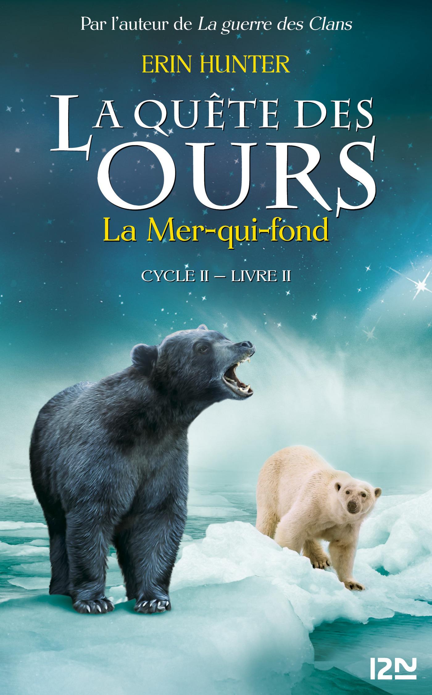 2. La quête des ours cycle II : La mer qui fond (ebook)