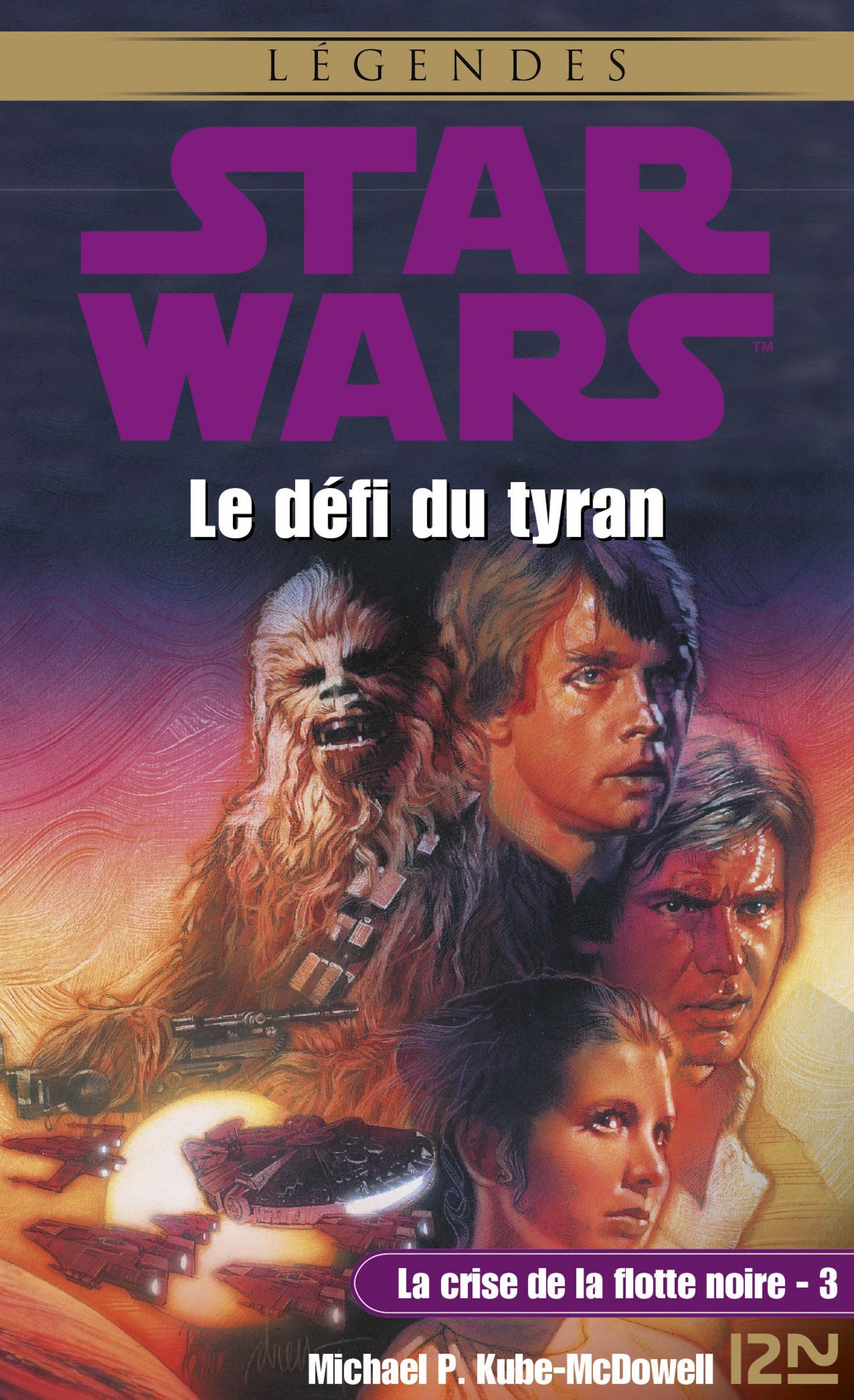 Star Wars - La crise de la flotte noire, tome 3 : Le défi du tyran