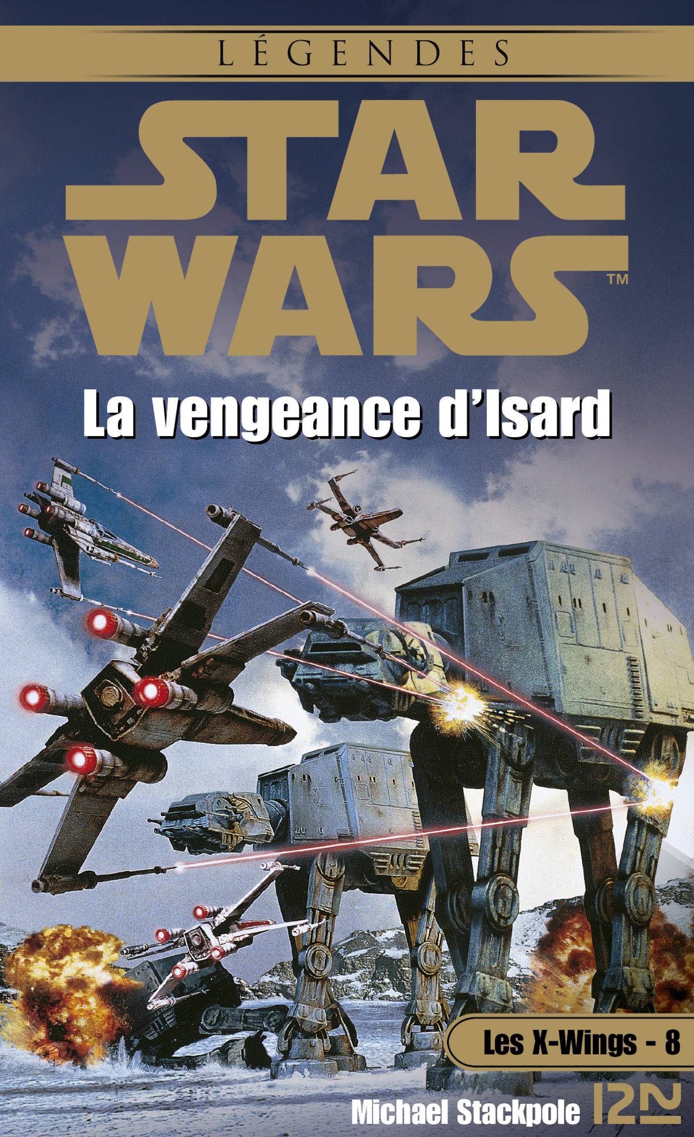 Star Wars - Les X-Wings - tome 8 : La vengeance d'Isard (ebook)
