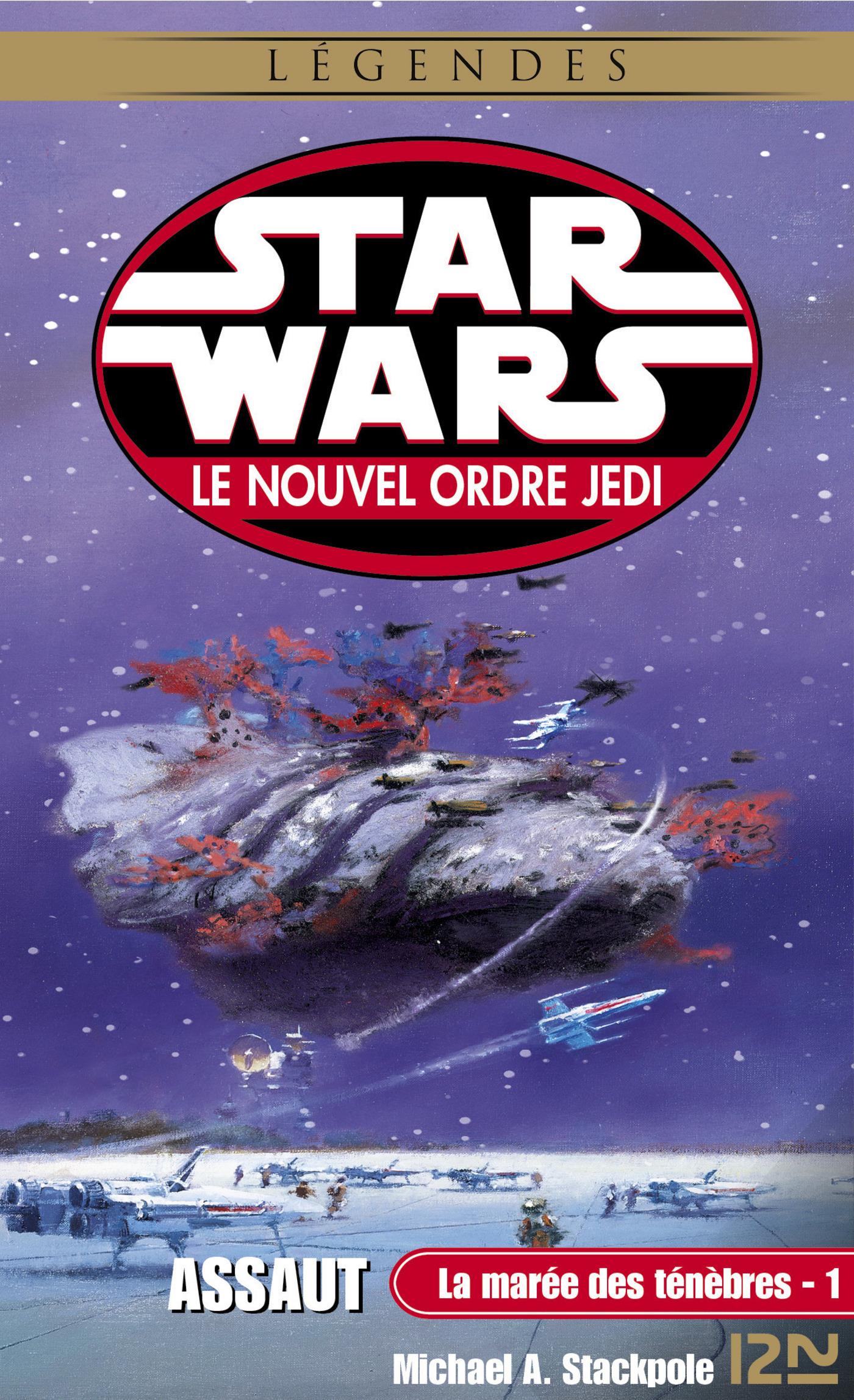 Star Wars - La marée des ténèbres, tome 1 : Assaut