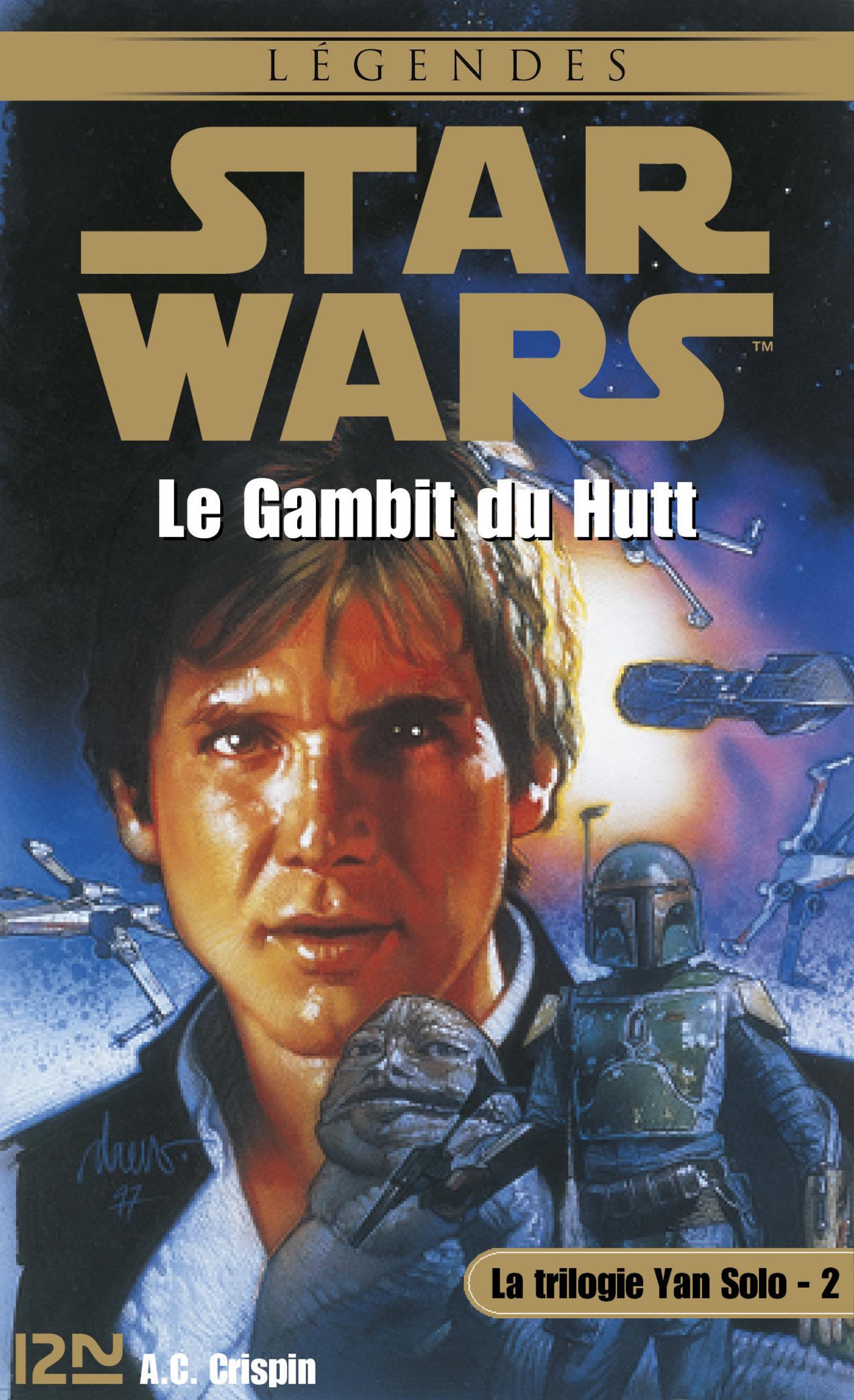 Star Wars - La trilogie de Yan Solo - tome 2 (ebook)