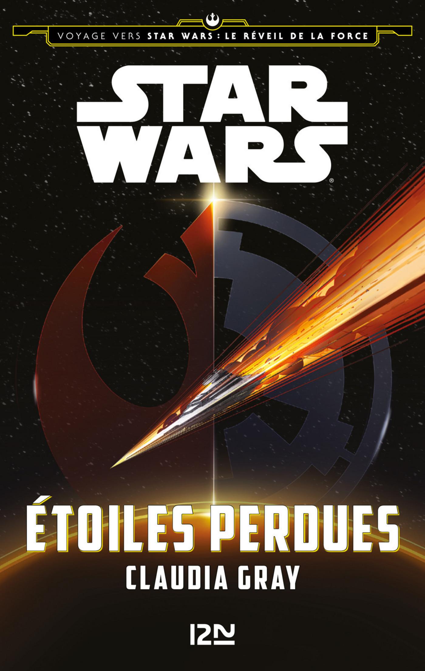 Voyage vers Star Wars - tome 4 : Le réveil de la force - Étoiles perdues