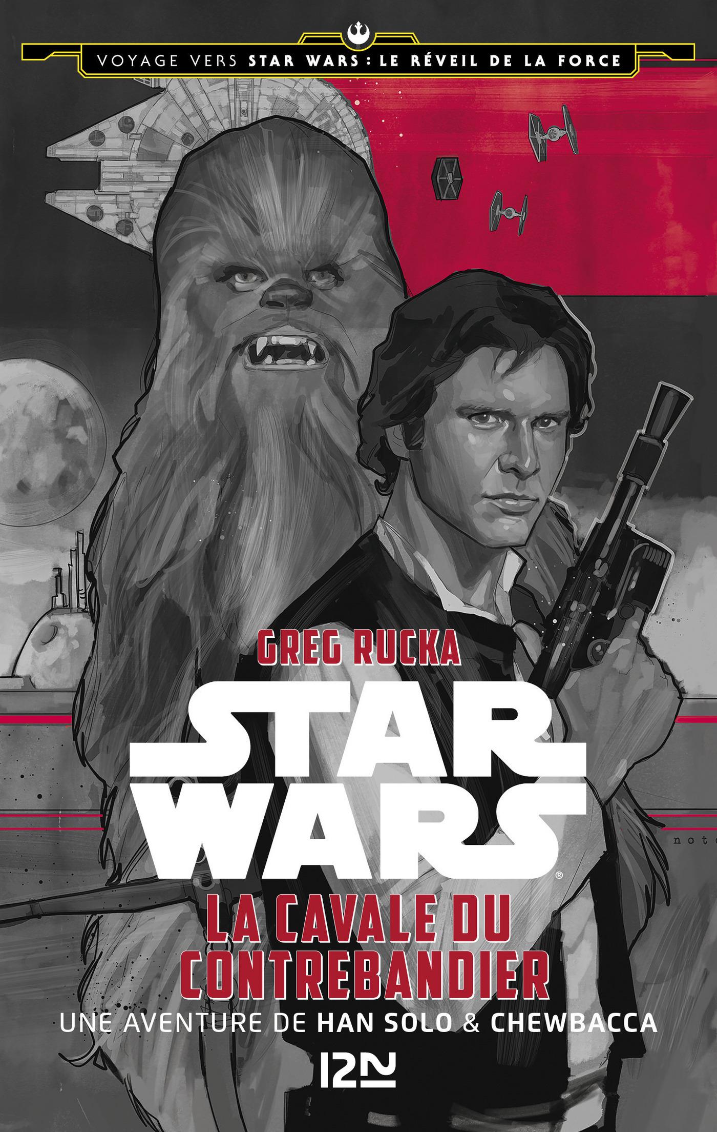 Voyage vers Star Wars - tome 1 : Le r?veil de la force - La cavale du contrebandier