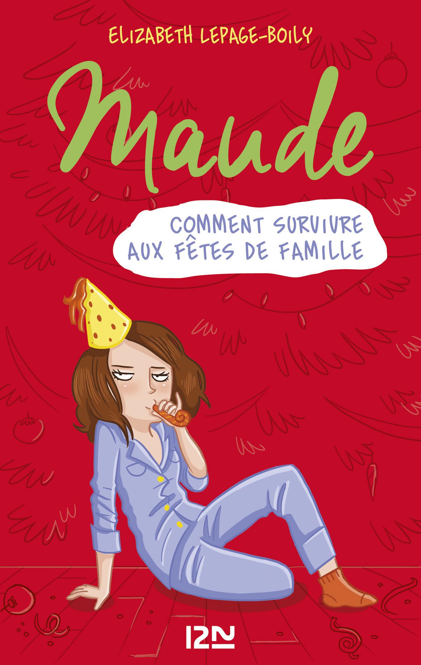 Maude tome 3 : Comment survivre aux fêtes de famille (ebook)