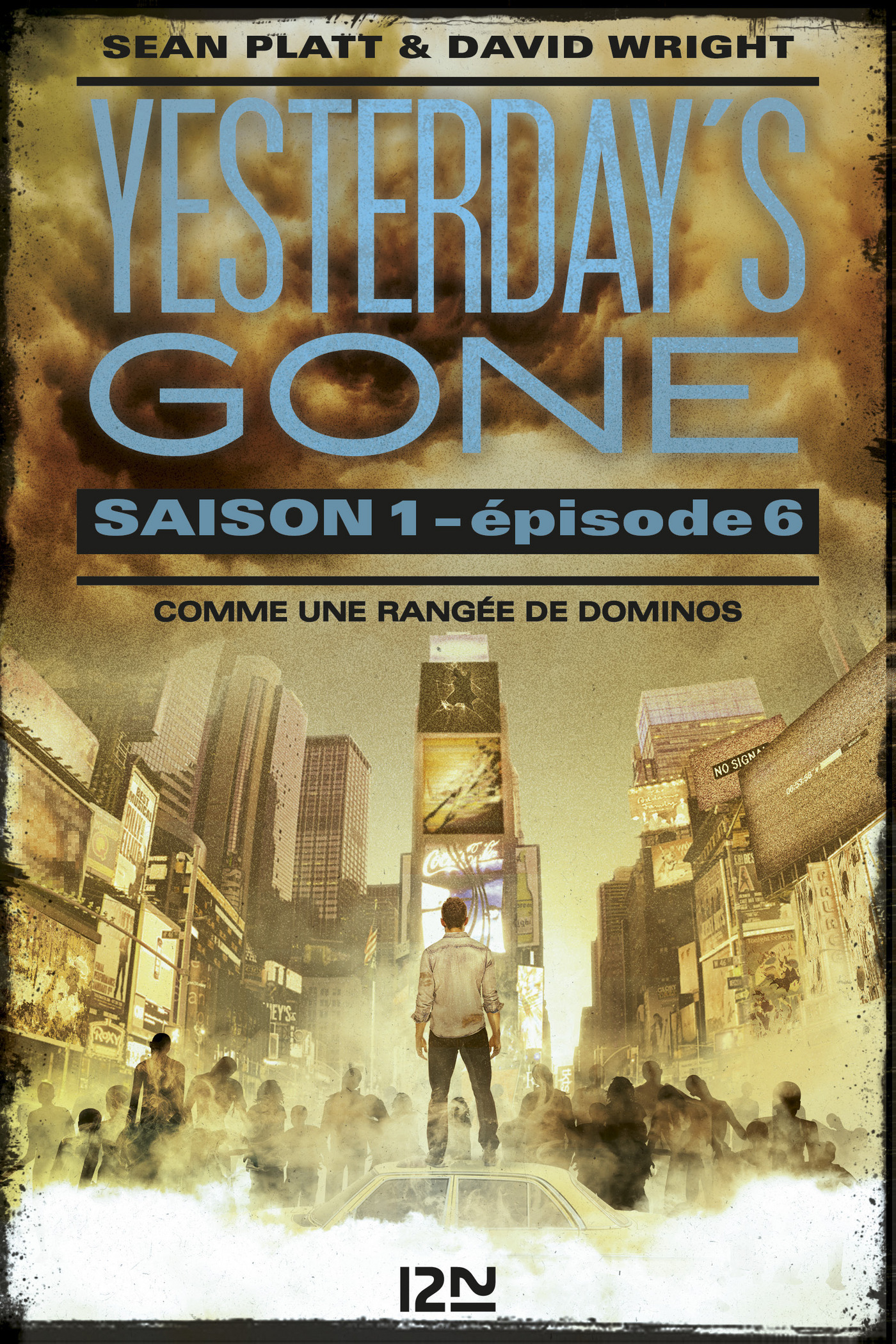 Yesterday's gone - saison 1 - épisode 6 (ebook)