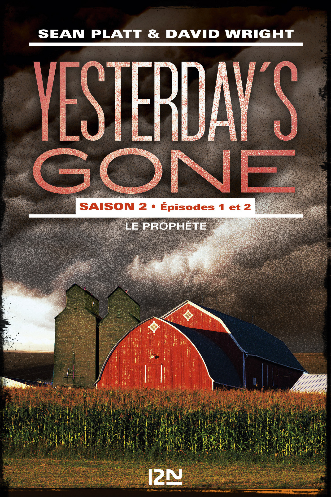 Yesterday's gone - saison 2 - épisodes 1 & 2 (ebook)
