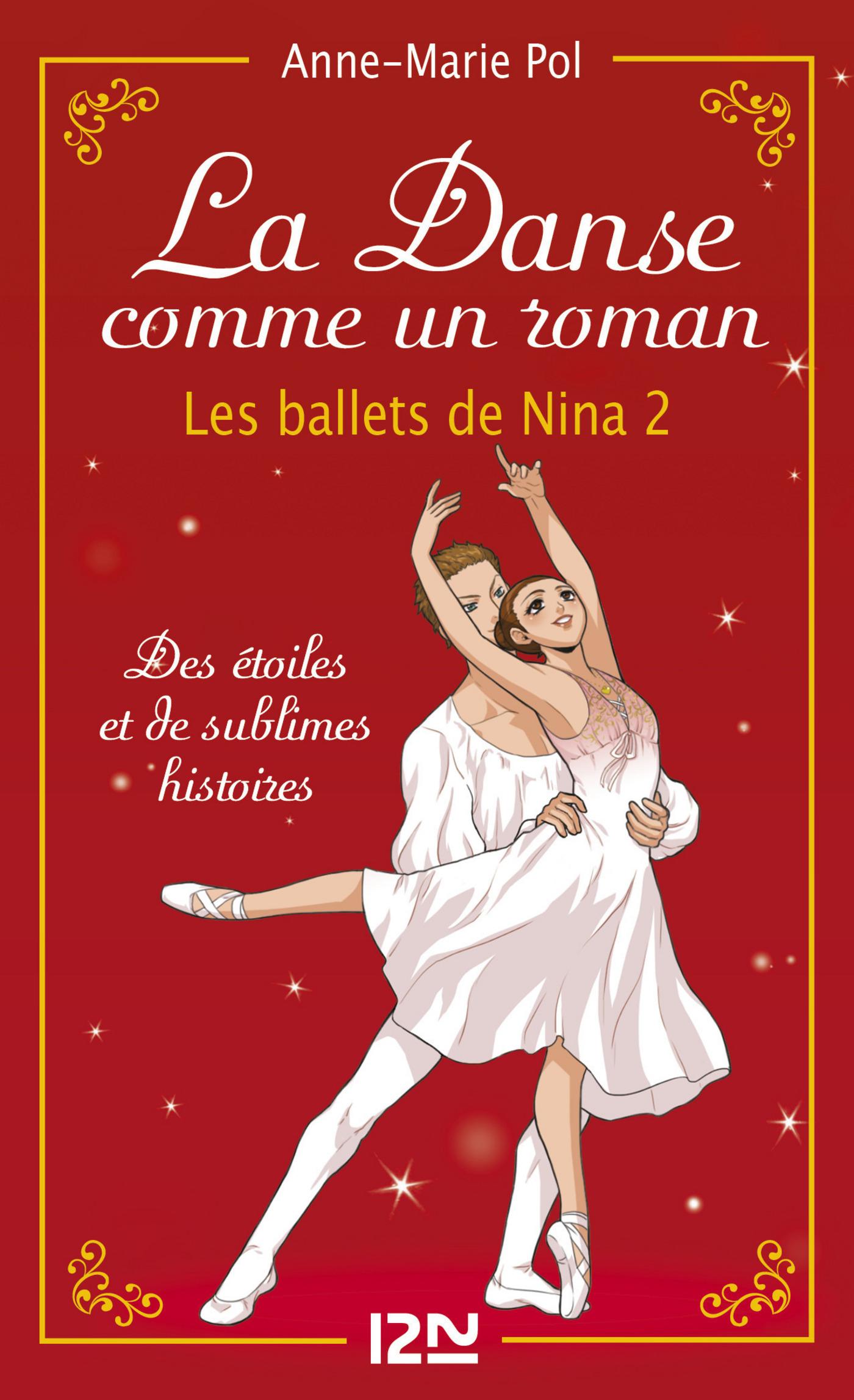La danse comme un roman : Les ballets de Nina - tome 2 (hors-série)