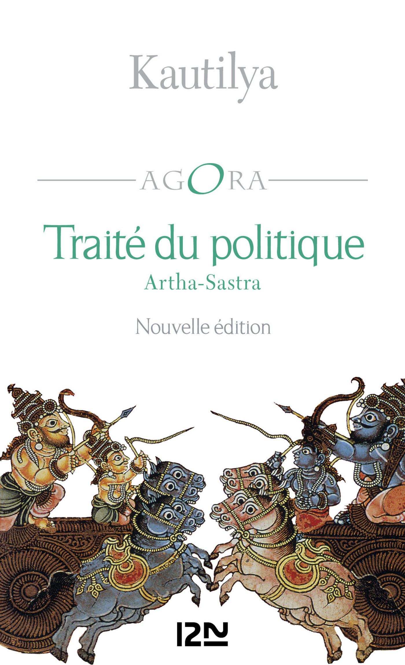 Traité du politique - Arthasastra
