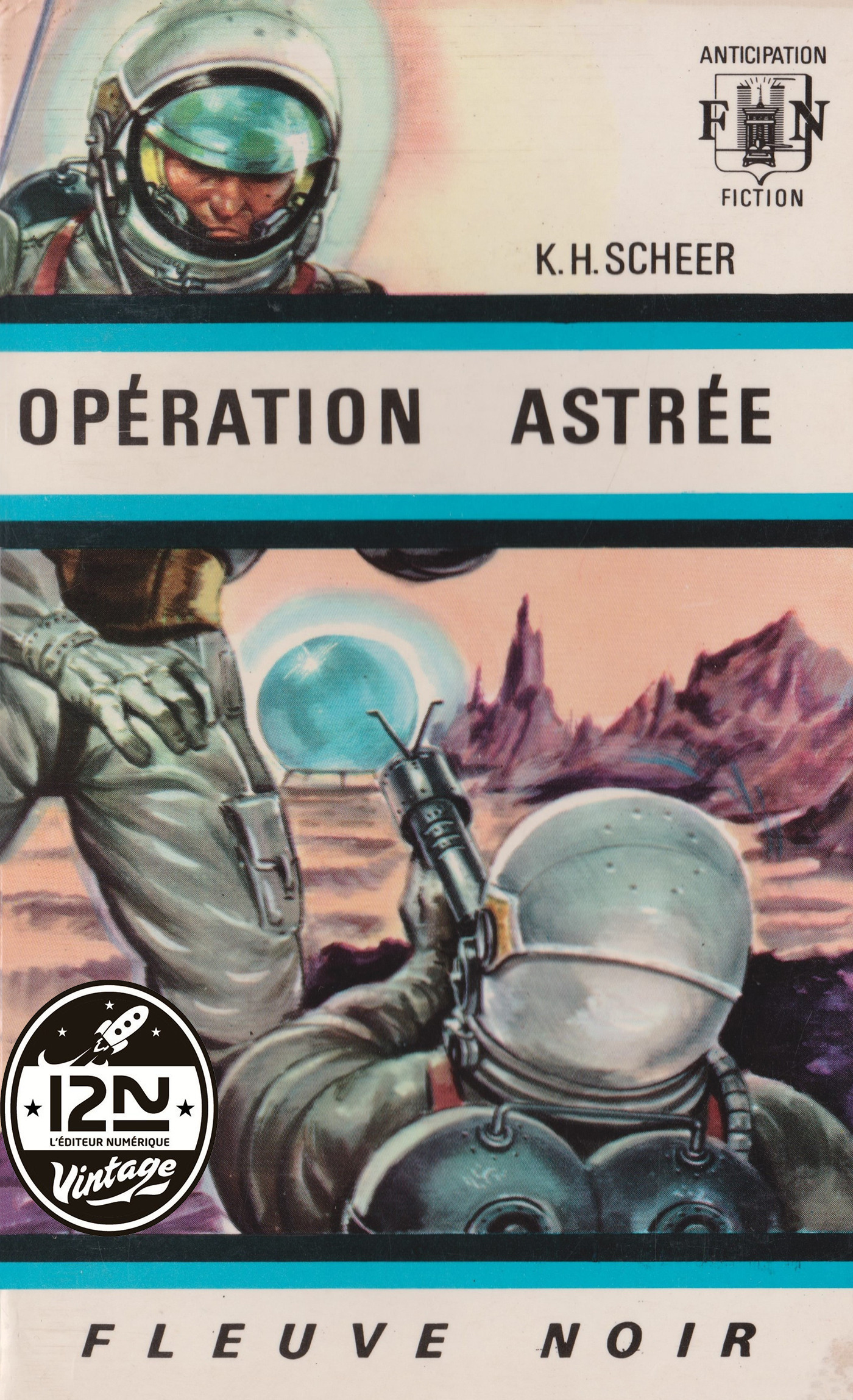 Perry Rhodan n°01 - Opération Astrée (ebook)