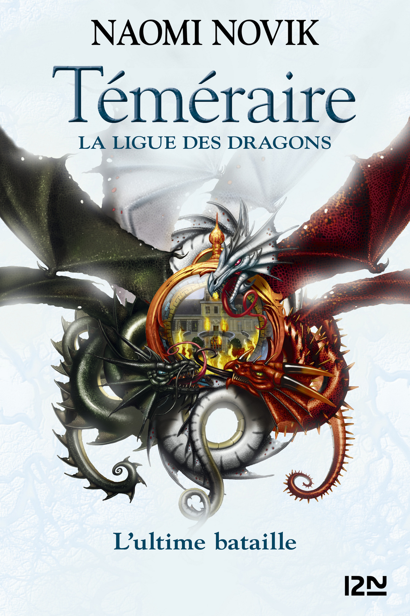 Téméraire - tome 9 : La Ligue des dragons