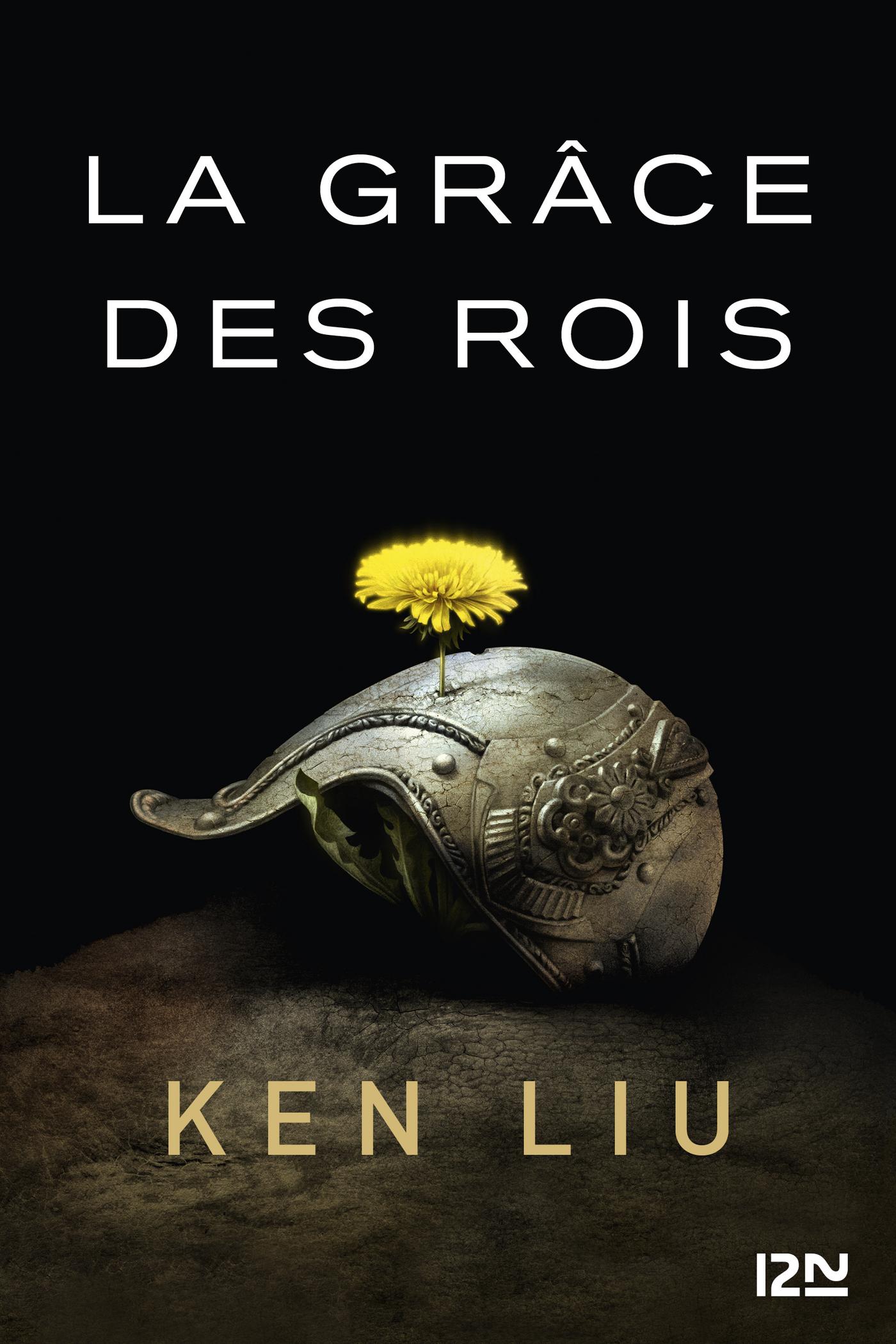 La Dynastie des Dents-de-Lion - tome 1 : La Grâce des rois