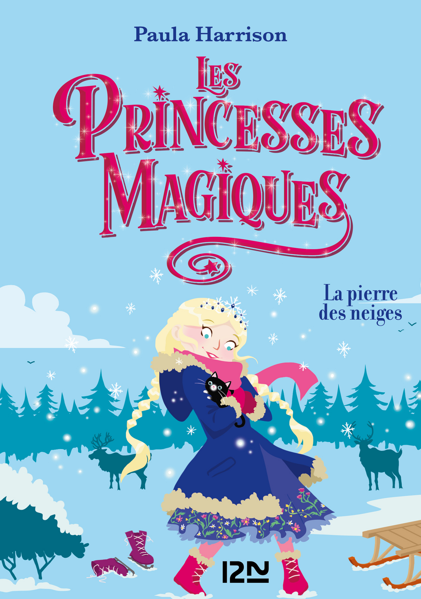 Les Princesses magiques - tome 05 : La pierre des neiges