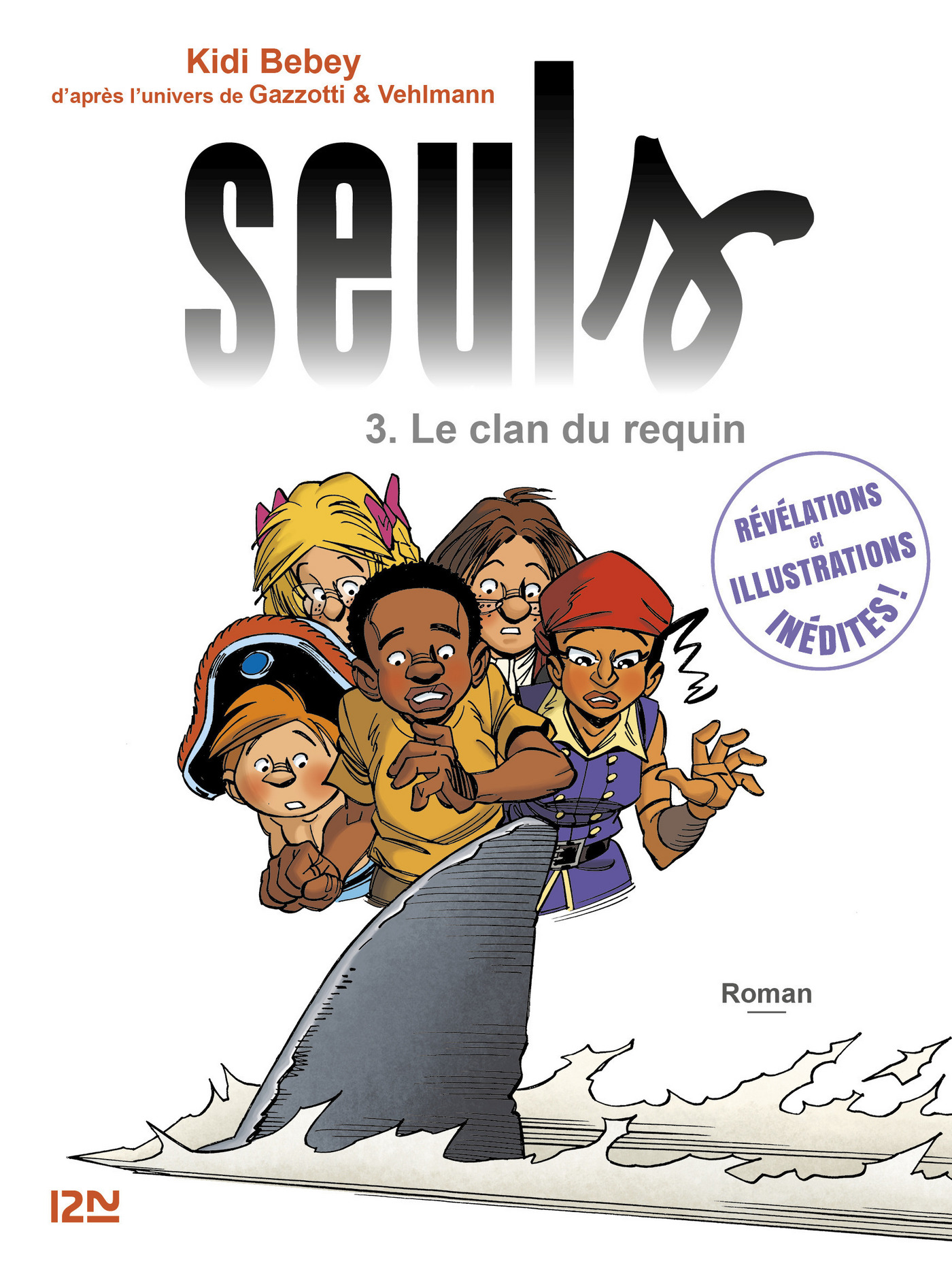 Seuls - tome 3 : Le clan du requin