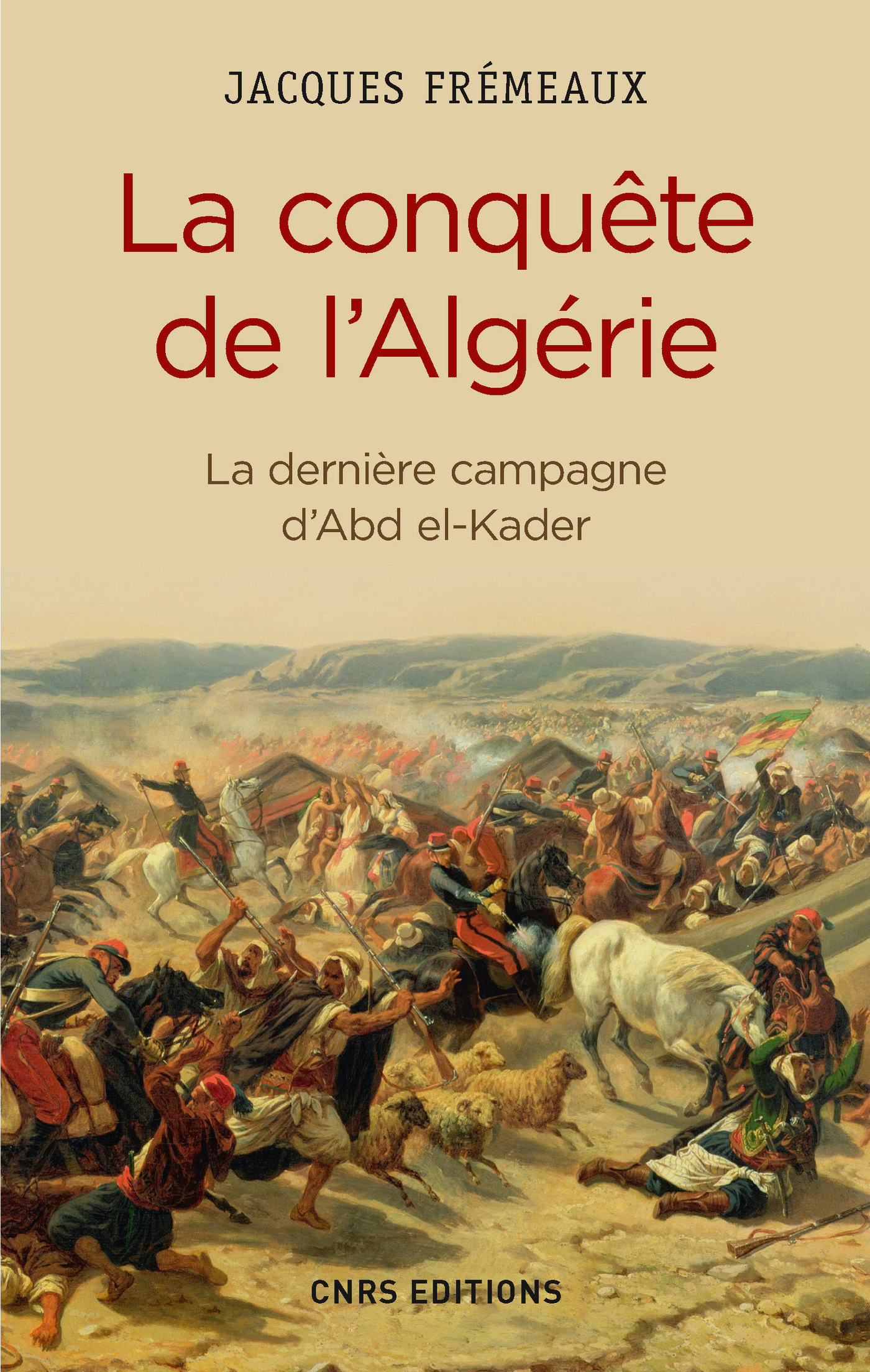 La Conquête de l'Algérie. D...