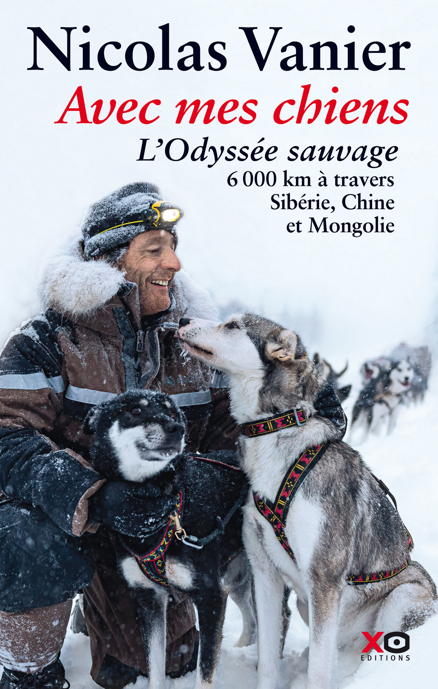 Avec mes chiens - L'odyssée sauvage (ebook)