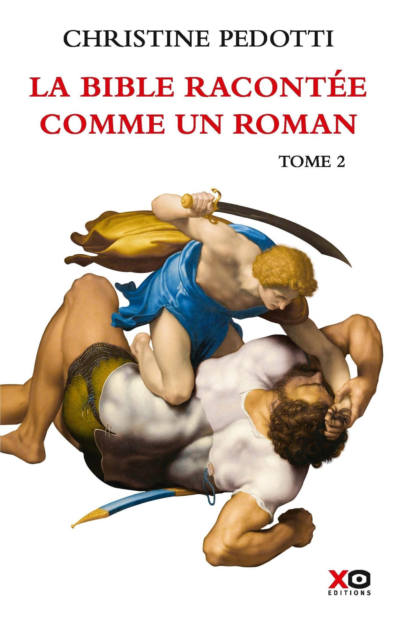 La Bible racontée comme un roman - tome 2 (ebook)